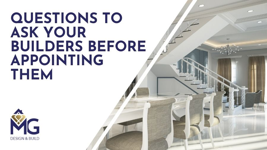 Building Your Luxury Home: Questions To Ask Your Builders Before Appointing Them
